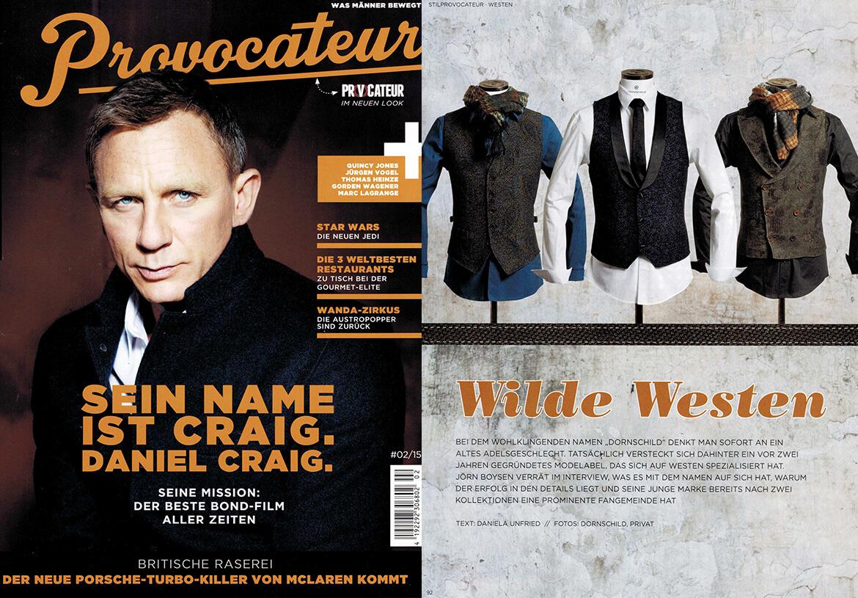 Das luxuriöse Männermagazin PROVOCATEUR präsentiert DORNSCHILD als coole Wilde-Westen.