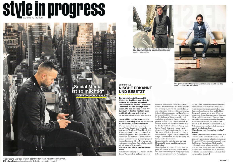 In einem exklusiven Interview berichtet die STYLE IN PROGRESS über DORNSCHILD.