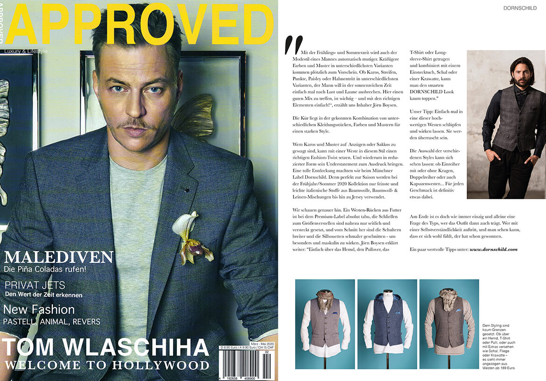 Das APPROVED Magazin über DORNSCHILD und seinen ganz besonderen Herrenwesten Stil.