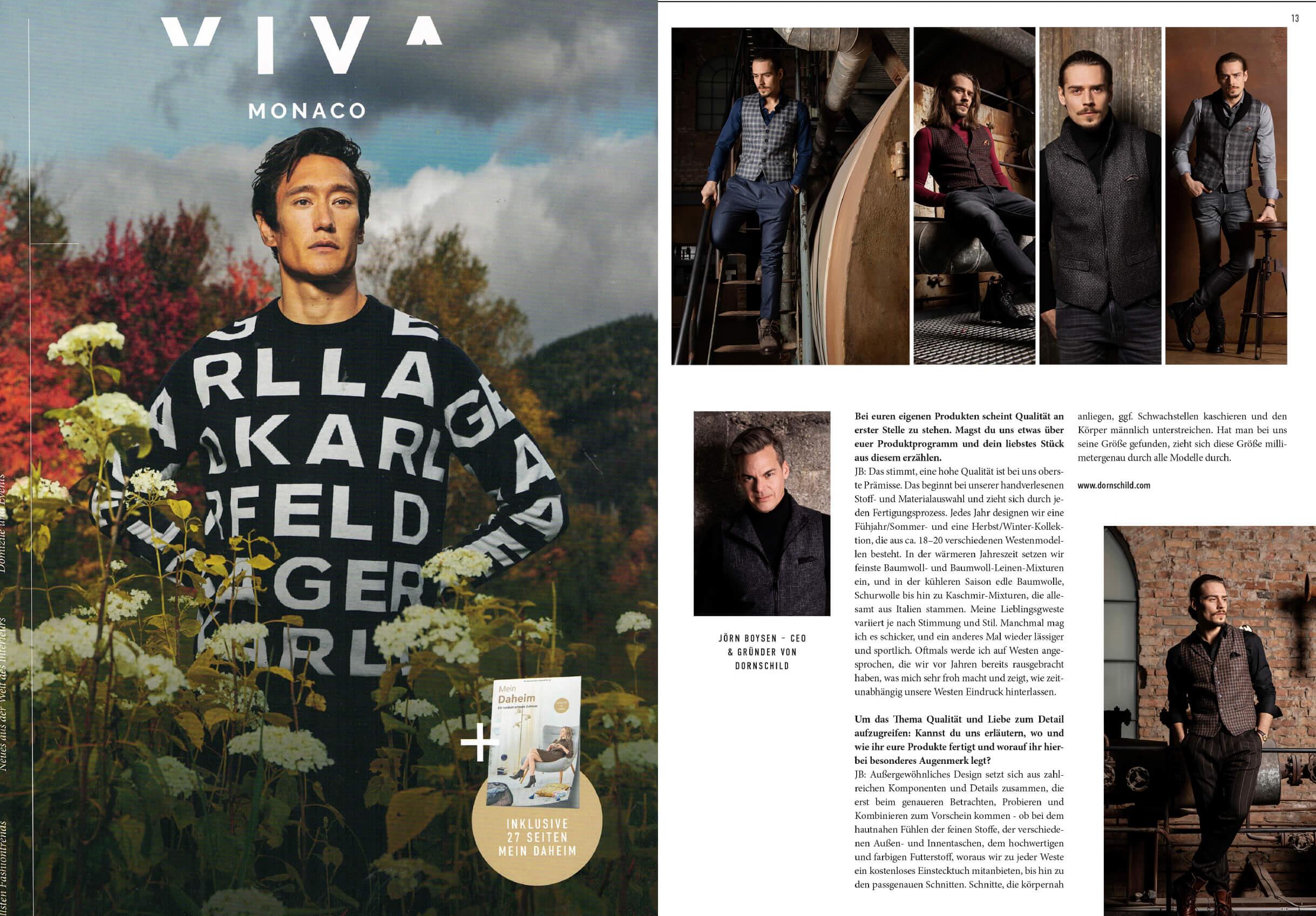 Das Münchner Lifestyle Magazin VIVA MONACO präsentiert DORNSCHILD und seine Herrenwesten als modernes Fashion Statement im Interview mit dem Gründer Jörn Boysen.